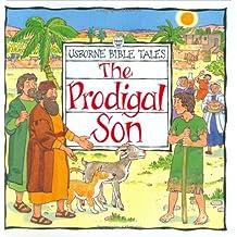 The Prodigal Son (Usborne Bible Tales)