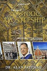 The Age of Apostolic Apostleship: Complete Series