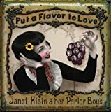 Songtexte von Janet Klein and Her Parlor Boys - Put a Flavor to Love
