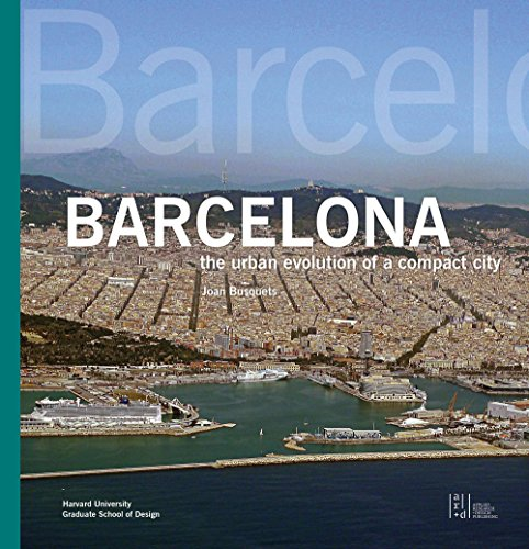 Barcelona: The Urban Evolution of a Compact City por Joan Busquets