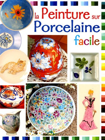La peinture sur porcelaine par Lamia Guillaume, Collectif