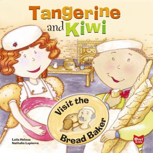 Tangerine and Kiwi: Visit the Bread Baker