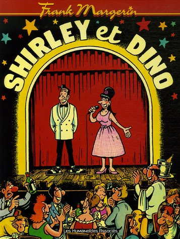 Frank Margerin présente... : Shirley et Dino