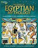 Treasury of Egyptian Mythology: Classic Stories of Gods, Goddesses, Monsters & Mortals (Mythology)