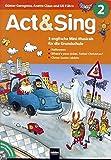Act & Sing 2. mit Audio-CD