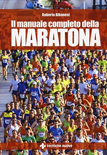 Il manuale completo della maratona