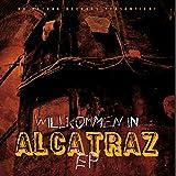 Willkommen in Alcatraz EP [Explicit]