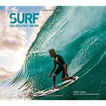 Surf: 100 Greatest Waves by Casey Koteen (2013-10-29)