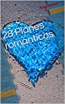 28 Planes románticos para san Valentín par RybutoCoach