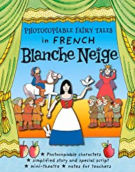 Photocopiable Fairy TalesBlanche Neige (Children's Classics in French)