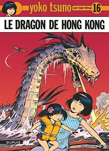 Yoko Tsuno, tome 16 : Le dragon de Hong Kong par Roger Leloup