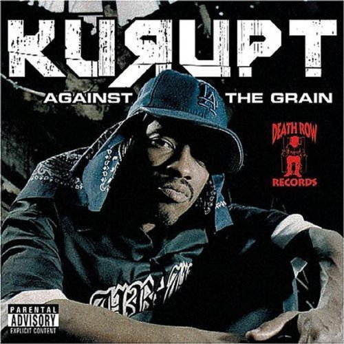 against-the-grain-by-kurupt-2005-audio-cd