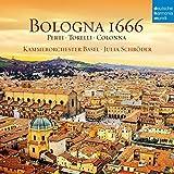 Bologna 1666 - Kammerorchester Basel