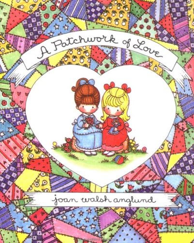 Little Bks:Patchwork of Love