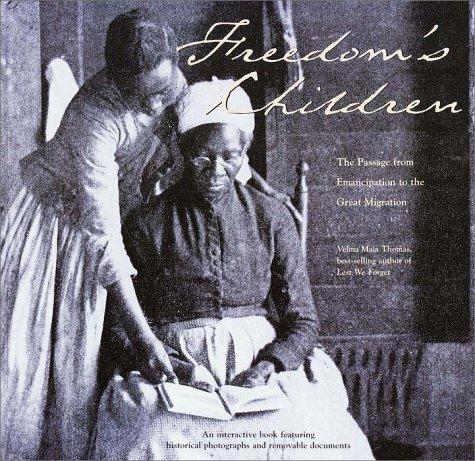 Freedom's Children: The Journey from Emancipation into the Twentieth Century