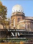 Vie et Histoire du XIVe Arrondissemen...