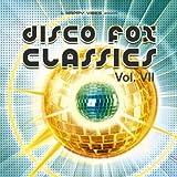 Disco Fox Classics Vol.7
