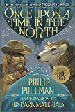 Once Upon a Time in the North: His Dark Materials (His Dark Materials (Paperback)) (Paperback)