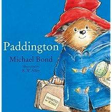 Paddington: The original story of the bear from Peru (Book & CD) by Michael Bond (2008-02-04)