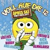 Voll auf die 12-Apres Ski Party Hits 2011