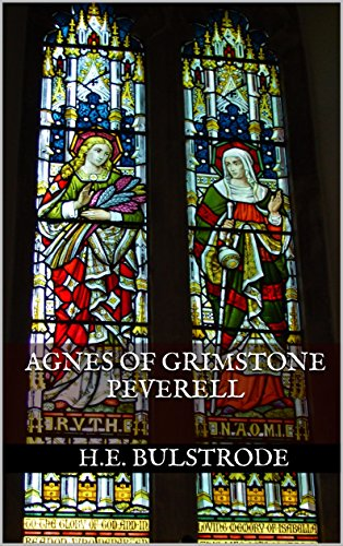 Agnes of Grimstone Peverell (H.E. Bulstrode's West Country Tales Book 5) by [Bulstrode, H.E.]
