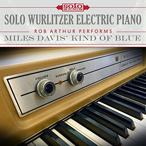 Solo Wurlitzer Electric Piano: Miles Davis' Kind of Blue (Wurlitzer Electric Piano)