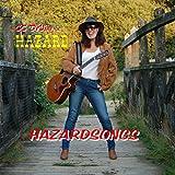 Hazardsongs [Explicit]