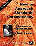 how to approach standards chromatically by david liebman cd