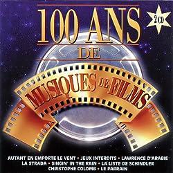 100 Ans De Musiques De Films