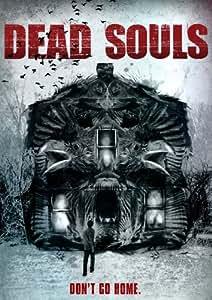 Dead Souls [DVD] [2012] [Region 1] [US Import] [NTSC]