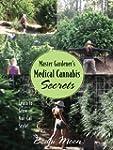 Master Gardener's Medical Cannabis Se...