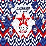 Virgin Radio 2017 [Explicit]