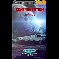 CONFRONTATION: Episode 6 de la Saison 2 - Série SPACE FORCE ORIGINS