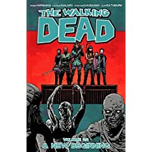 The Walking Dead Volume 22: A New Beginning (Walking Dead Tp)