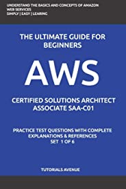Aws: AWS Certified Solutions Architect Associate SAA-C01: AWS Certified Solutions Αrchitect Αssociate Practice Test Question