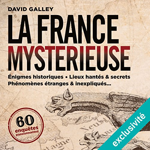La France mystérieuse par David Galley