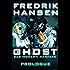 Ghost: Prologue (SAS Modern Warfare Book 1)