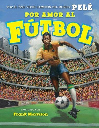 Por Amor al Futbol por Pele