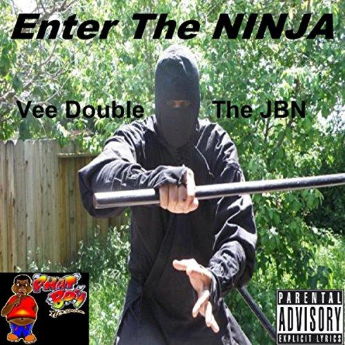 Enter the Ninja [Explicit]