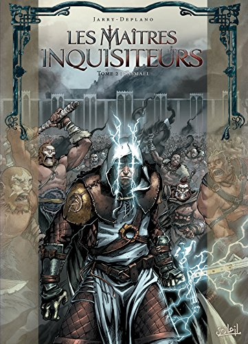Les maîtres inquisiteurs, Tome 2 : Sasmaël par From Soleil Productions
