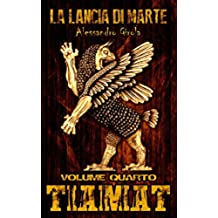 Tiamat (La Lancia di Marte Vol. 4)