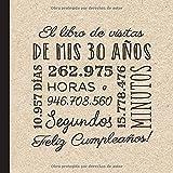 El libro de visitas de mis 30 años: Decoración retro vintage para el 30 cumpleaños – Regalos originales para hombre y mujer -