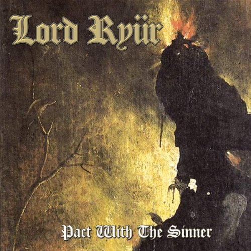 Lord Ryur: Pact With the Sinner (Audio CD)