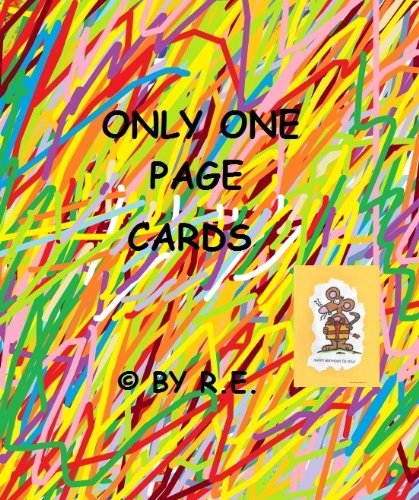 Only One Page Cards- Card No. 42: Happy Birthday to you! (greeting card, surprise card, eBook card, carte de voeux, Grußkarte, tarjeta de felicitación, biglietto d'auguri) (English Edition)