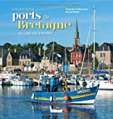Les plus beaux ports de Bretagne