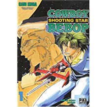 CowBoy Bebop : Shooting Star, tome 1