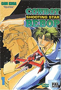 CowBoy Bebop - Shooting Star Edition simple Tome 1