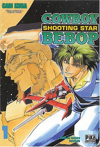 CowBoy Bebop : Shooting Star, tome 1