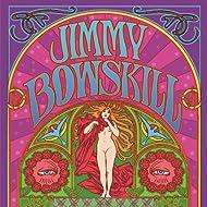 Jimmy Bowskill Live