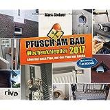 Pfusch am Bau 2017: Die schönsten Bausünden